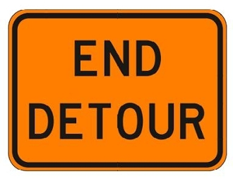 "End Detour Sign 24"" x 18"""