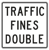 "Traffic Fines Double Sign 36"" x 36"""